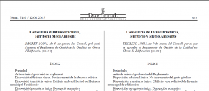 Aprobación Decreto 1/2015, de 9 de enero, del Consell. Reglamento de Gestión de la Calidad en Obras de Edificación. Regula Certificado Final de Obra. Entrada en vigor: 3 meses desde su publicación.
