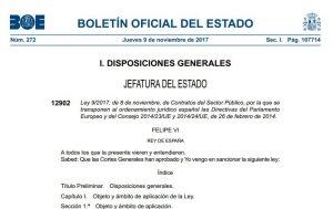 APROBADA LA NUEVA LEY DE CONTRATOS DEL SECTOR PÚBLICO. BOE nº. 272 de 09 de Noviembre de 2017. ENTRADA EN VIGOR 9 DE MARZO DE 2018